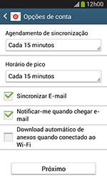 Samsung Galaxy Grand Neo - Email - Como configurar seu celular para receber e enviar e-mails - Etapa 7