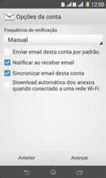 Sony D2105 Xperia E1 Dual - Email - Como configurar seu celular para receber e enviar e-mails - Etapa 7