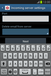 Samsung S6810P Galaxy Fame - E-mail - Manual configuration - Step 10