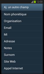 Samsung Galaxy S2 - Contact, Appels, SMS/MMS - Ajouter un contact - Étape 11