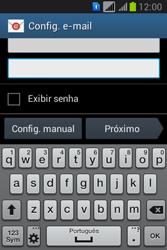 Samsung S6293T Galaxy Young Plus - Email - Como configurar seu celular para receber e enviar e-mails - Etapa 6