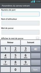 LG Optimus F5 - E-mails - Ajouter ou modifier un compte e-mail - Étape 10
