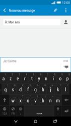 HTC Desire 816 - Contact, Appels, SMS/MMS - Envoyer un SMS - Étape 10