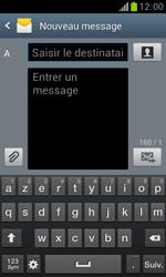 Samsung Galaxy Trend - Contact, Appels, SMS/MMS - Envoyer un SMS - Étape 5