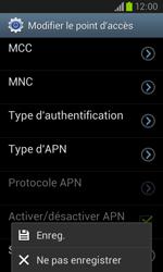 Samsung I8260 Galaxy Core - Internet - Configuration manuelle - Étape 16