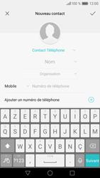 Huawei P9 Lite - Contact, Appels, SMS/MMS - Ajouter un contact - Étape 4