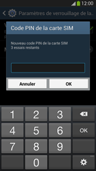 Samsung Galaxy S4 - Sécuriser votre mobile - Personnaliser le code PIN de votre carte SIM - Étape 9