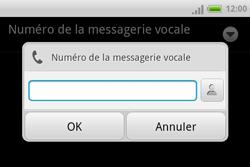 HTC A810e ChaCha - Messagerie vocale - Configuration manuelle - Étape 7