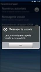 Sony Ericsson Xperia X10 - Messagerie vocale - configuration manuelle - Étape 8