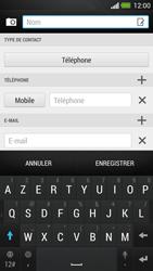 HTC One - Contact, Appels, SMS/MMS - Ajouter un contact - Étape 7