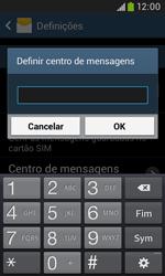 Samsung Galaxy Trend Plus - SMS - Como configurar o centro de mensagens -  7