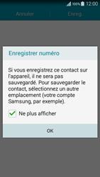 Samsung Galaxy A3 (A300FU) - Contact, Appels, SMS/MMS - Ajouter un contact - Étape 6