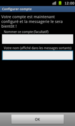 Samsung I9070 Galaxy S Advance - E-mail - Configuration manuelle - Étape 16