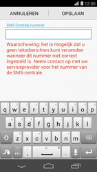 Huawei Ascend P7 - SMS - SMS-centrale instellen - Stap 7
