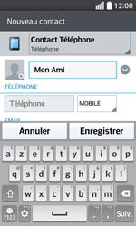 LG F70 - Contact, Appels, SMS/MMS - Ajouter un contact - Étape 6