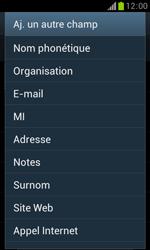Samsung Galaxy Trend - Contact, Appels, SMS/MMS - Ajouter un contact - Étape 11
