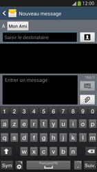 Samsung Galaxy S4 - Contact, Appels, SMS/MMS - Envoyer un SMS - Étape 9