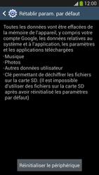 Samsung Galaxy S4 - Aller plus loin - Restaurer les paramètres d'usines - Étape 7