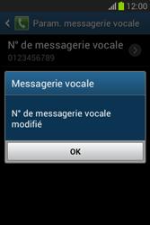 Samsung S6790 Galaxy Fame Lite - Messagerie vocale - configuration manuelle - Étape 10