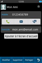 Samsung Wave M - Contact, Appels, SMS/MMS - Ajouter un contact - Étape 8