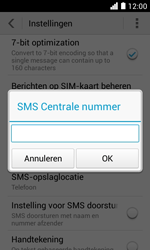 Huawei Ascend Y330 - SMS - SMS-centrale instellen - Stap 6