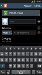 Samsung Galaxy S4 - Contact, Appels, SMS/MMS - Ajouter un contact - Étape 7