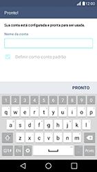 LG K10 - Email - Como configurar seu celular para receber e enviar e-mails - Etapa 10