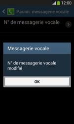 Samsung Galaxy S3 Lite (I8200) - Messagerie vocale - configuration manuelle - Étape 10