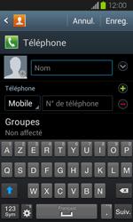 Samsung Galaxy Express - Contact, Appels, SMS/MMS - Ajouter un contact - Étape 6