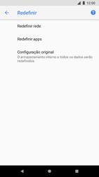 Google Pixel 2 - Funções básicas - Como restaurar as configurações originais do seu aparelho - Etapa 6