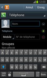 Samsung Galaxy S2 - Contact, Appels, SMS/MMS - Ajouter un contact - Étape 6