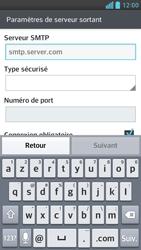 LG Optimus F6 - E-mails - Ajouter ou modifier un compte e-mail - Étape 11