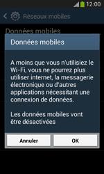 Samsung Galaxy Ace 3 - Internet et connexion - Désactiver la connexion Internet - Étape 7