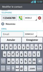 LG Optimus L5 II - Contact, Appels, SMS/MMS - Ajouter un contact - Étape 10