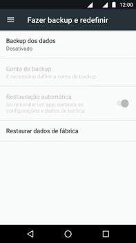 Motorola Moto Z2 Play - Funções básicas - Como restaurar as configurações originais do seu aparelho - Etapa 5