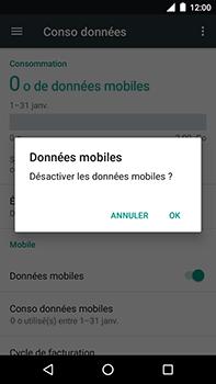 Motorola Moto E4 Plus - Internet et connexion - Désactiver la connexion Internet - Étape 6