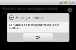 HTC A810e ChaCha - Messagerie vocale - configuration manuelle - Étape 9