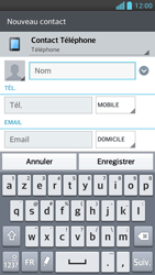 LG Optimus F5 - Contact, Appels, SMS/MMS - Ajouter un contact - Étape 5