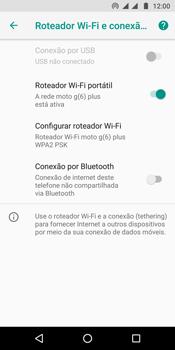 Motorola Moto G6 Plus - Wi-Fi - Como usar seu aparelho como um roteador de rede wi-fi - Etapa 10
