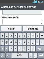LG E430 Optimus L3 II - Email - Como configurar seu celular para receber e enviar e-mails - Etapa 13