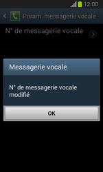 Samsung I8730 Galaxy Express - Messagerie vocale - Configuration manuelle - Étape 9