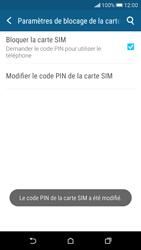 HTC Desire 626 - Sécuriser votre mobile - Personnaliser le code PIN de votre carte SIM - Étape 10