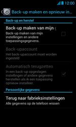 Huawei Ascend Y300 - Instellingen aanpassen - Fabrieksinstellingen terugzetten - Stap 5