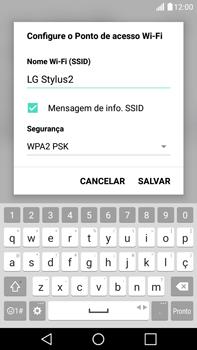 LG G5 Stylus - Wi-Fi - Como usar seu aparelho como um roteador de rede wi-fi - Etapa 6