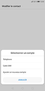 Huawei P Smart - Contact, Appels, SMS/MMS - Ajouter un contact - Étape 4