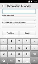 Huawei Ascend Y330 - E-mail - Configuration manuelle - Étape 12