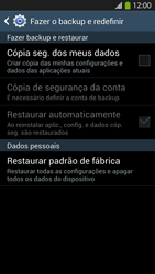 Samsung I9500 Galaxy S IV - Funções básicas - Como restaurar as configurações originais do seu aparelho - Etapa 6