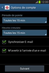 Samsung S6810P Galaxy Fame - E-mail - Configuration manuelle - Étape 18