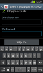 Samsung Galaxy Core (I8260) - E-mail - Account instellen (POP3 met SMTP-verificatie) - Stap 16