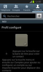 Samsung Galaxy Express - Contact, Appels, SMS/MMS - Ajouter un contact - Étape 4